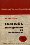 Shlomo Sitton - Israël, immigration et croissance (1948-1958).