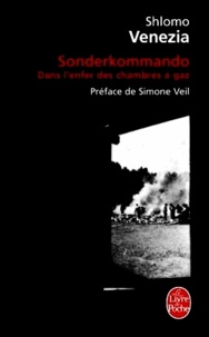 Shlomo Venezia - Sonderkommando - Dans l'enfer des chambres à gaz.
