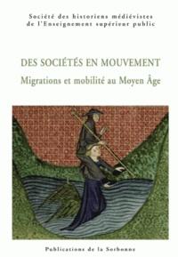 SHMESP - Des sociétés en mouvement - Migrations et mobilité au Moyen Age.