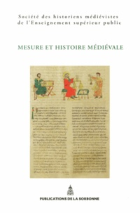 SHMESP - Mesure et histoire médiévale - XLIIIe Congrès de la SHMESP (Tours, 31 mai - 2 juin 2012).