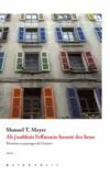 Shmuel-Thierry Meyer - Ah j'oubliais l'effarante beauté des lieux - Portraits et paysages de Genève.
