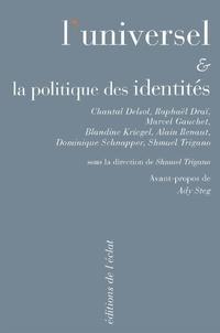 Shmuel Trigano - L'Universel et la politique des identités.