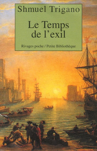 Shmuel Trigano - Le temps de l'exil.