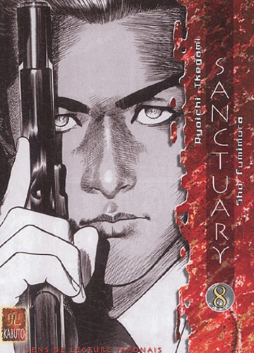Shô Fumimura et Ryoichi Ikegami - Sanctuary Tome 8 : .
