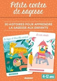 Shobana-R Vinay - Petits contes de sagesse - 30 histoires pour apprendre la sagesse aux enfants.