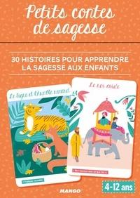 Ebooks gratuits à télécharger sur Android Petits contes de sagesse  - 30 histoires pour apprendre la sagesse aux enfants