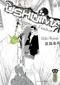 Shôhei Manabe - Ushijima, l'usurier de l'ombre, tome 39.