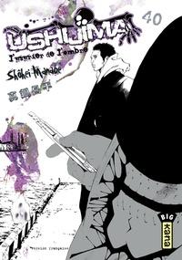 Shôhei Manabe - Ushijima, l'usurier de l'ombre - tome 40.