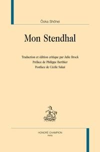 Shôhei Ooka - Mon Stendhal.