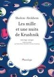 Sholem Aleikhem - Les mille et une nuits de Krushnik.