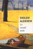 Sholem Aleikhem - Un conseil avisé.