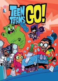Sholly Fisch - Teen Titans Go ! Tome 2 : .