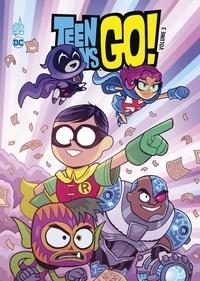 Sholly Fisch et Merrill Hagan - Teen Titans Go ! Tome 3 : .