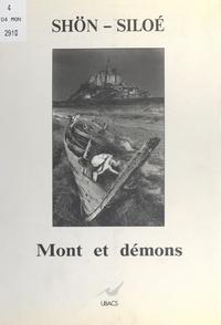 Shön et  Siloé - Mont et démons.