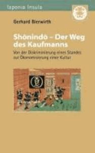 Shonindo - Der Weg des Kaufmanns - Von der Diskriminierung eines Standes zur Ökonomisierung einer Kultur.