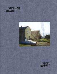 Shore Stephen - Steel town.