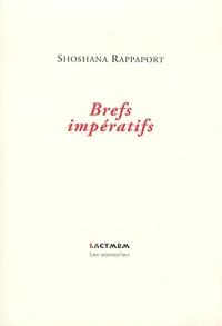 Shoshana Rappaport - Brefs impératifs.