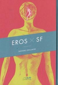 Shotaro Ishinomori - Eros X SF.