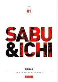 Shotaro Ishinomori - Sabu & Ichi Tome 1 : .
