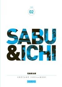 Shotaro Ishinomori - Sabu & Ichi Tome 2 : .
