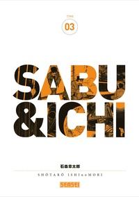 Shotaro Ishinomori - Sabu & Ichi Tome 3 : .