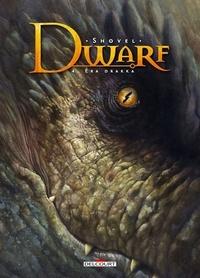 Shovel - Dwarf Tome 4 : Era Drakka.