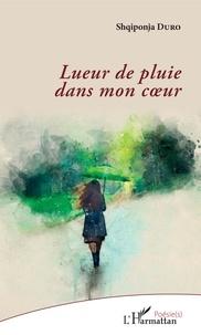 Il ebook télécharger gratuitement Lueur de pluie dans mon coeur (French Edition) 9782140133336