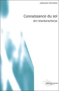 Shri Shankaracharya - Connaissance du soi.