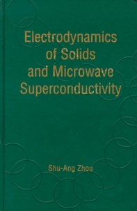 ELECTRODYNAMICS OF SOLIDS AND MICROWAVE SUPERCONDUCTIVITY.pdf