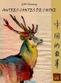 Shuang Gao - Autres contes de Chine.