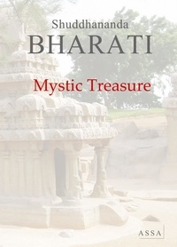 Shuddhananda Bharati - Mystic Treasure, rhythmic English rendering of the hymns of Tamil Saints and sages.