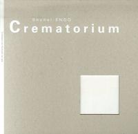 Shuhei Endo - Crematorium.