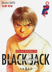 Shuho Sato - Give my regards to Black Jack Tome 2 : .