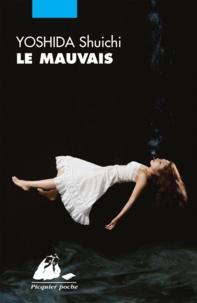 Shuichi Yoshida et Gérard Siary - Le Mauvais.