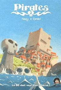 Shuky et  Gorobeï - Pirates Tome 2 : .
