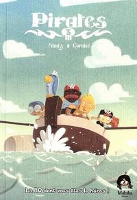 Shuky et  Gorobeï - Pirates Tome 3 : .