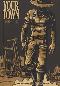 Shuky et  2D - Your Town.