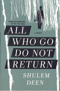 Shulem Deen - All Who Go Do Not Return - A Memoir.
