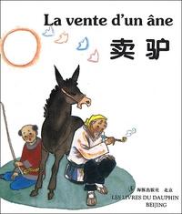 Shuli Wang et Hong Li - La vente d'un âne - Bilingue français-chinois.