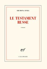 Shumona Sinha - Le testament russe.