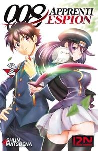 Shun Matsuena - 008 Apprenti espion Tome 2 : .