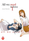 Shuninta Amano - All we need is love Tome 1 : .