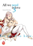 Shuninta Amano - All we need is love Tome 3 : All we need is love.