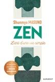 Shunmyo Masuno - Zen - L'art d'une vie simple.