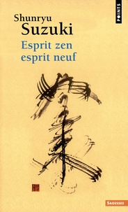 Ebook dictionnaire français téléchargement gratuit Esprit zen, esprit neuf