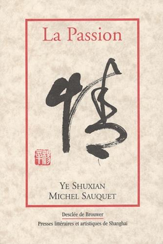 Shuxian Ye et Michel Sauquet - .