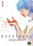 Shûzô Oshimi - Happiness T03.