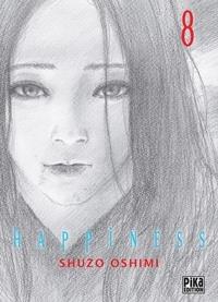 Téléchargez Google Books pour allumer Happiness T08 9782811652548  (Litterature Francaise) par Shûzô Oshimi