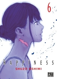 Shûzô Oshimi - Happiness Tome 6 : .