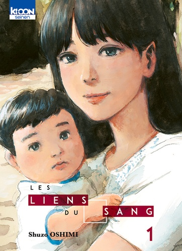 Shûzô Oshimi - Les Liens du Sang Tome 1 : .